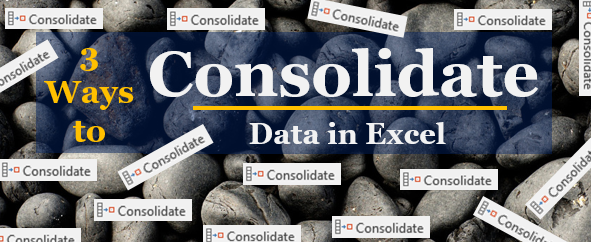 How to Consolidate Data from Multiple Worksheets in Excel